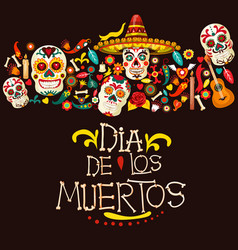 Dia de los muertos mexican holiday greeting card vector