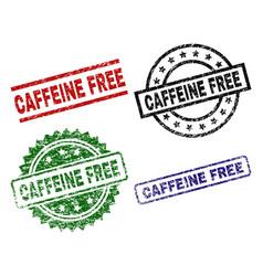 grunge textured caffeine free stamp seals vector image