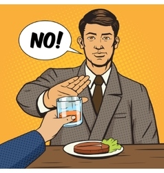 Man refuses drink pop art style vector