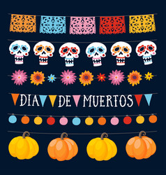 Set of dia de los muertos mexican day of the dead vector