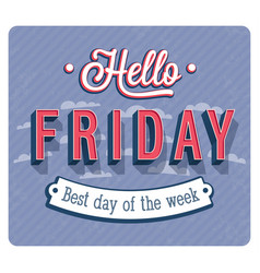 Hello friday typographic design vector