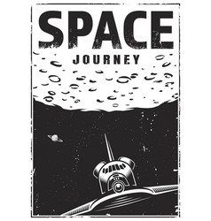 vintage monochrome space travel poster vector image