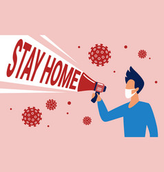 stay home to avoid coronavirus concept megaphone vector image
