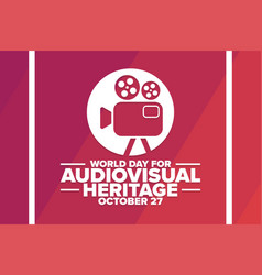 World day for audiovisual heritage october 27 vector