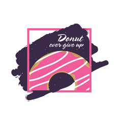 donuts ever give up icon vector image vector image