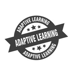 Adaptive learning sign adaptive learning round vector
