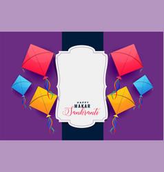 Colorful kites frame for makar sankranti festival vector