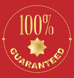 one hundred percent guaranteed vector image