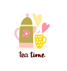 tea time and tea mug and lettering vector image
