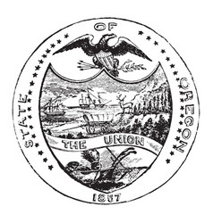 the official seal of the us state of oregon in vector image