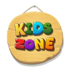Kids Zone sign or banner Children playground zone vector image vector image