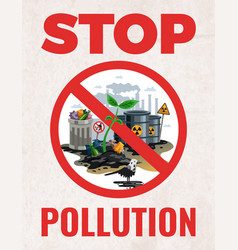 Stop pollution ecological poster vector
