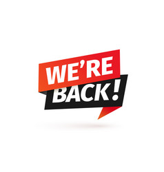 We are back isolated icon paper sticker vector