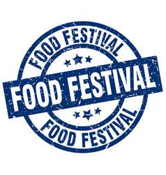 food festival blue round grunge stamp vector image vector image