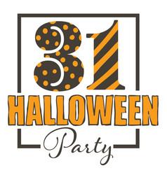 Halloween party 31 october celebration vector