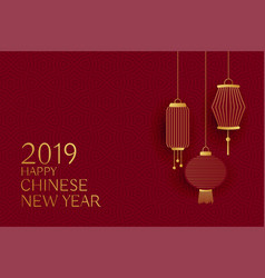 Happy chinese new year 2019 design with hanging vector