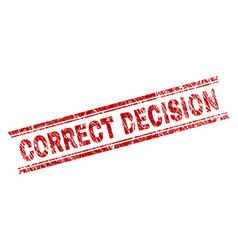 scratched textured correct decision stamp seal vector image