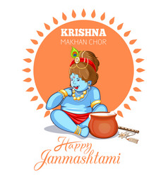 Krishna janmashtami design krishna makhan chor vector