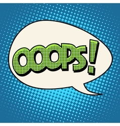 Oops comic text bubble vector