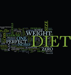 The perfect diet anyone text background word vector