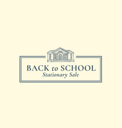 welcome back to school stationary sign vector image