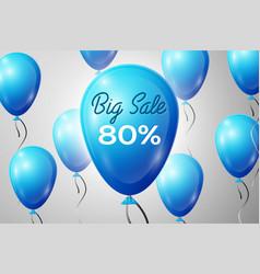 Blue balloons with an inscription big sale eighty vector
