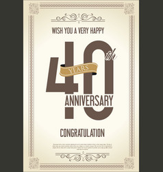 anniversary retro vintage background 40 years vector image