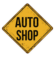 auto shop vintage rusty metal sign vector image
