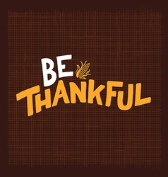 Be thankful vector