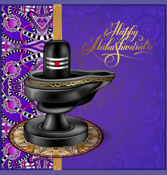 happy maha shivaratri poster to indian winter vector image