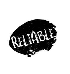 Reliable rubber stamp vector