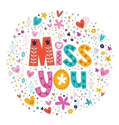 miss you typography lettering decorative text card vector image vector image