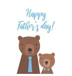 cute childish card with bears for fathers day vector image