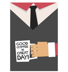 good coffee makes a great day vector image