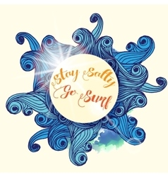 Stay Salty go surf typographic Nautical vector image