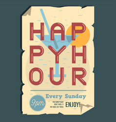 Happy hour typographic poster design with ragged vector