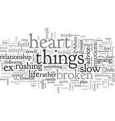 Advice for a broken heart heals like magic vector