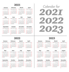 calendar for 2021 2022 2023 years week vector image