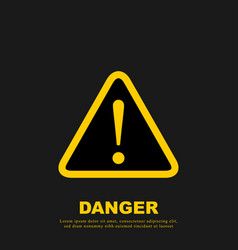 danger sign attention sign exclamation hazard vector image
