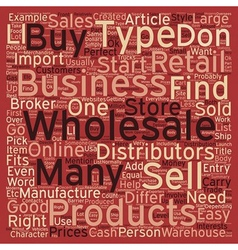 How To Find The Perfect Wholesale Business For You vector image