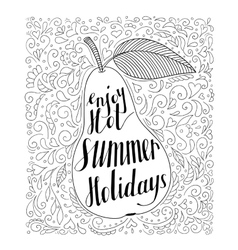 Pear with the phrase Enjoy your hot summer vector image