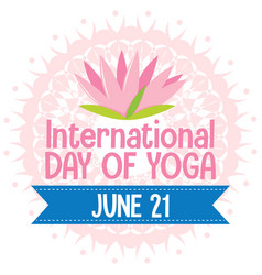 International day of yoga banner with pink lotus vector