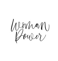 woman power phrase hand drawn lettering vector image