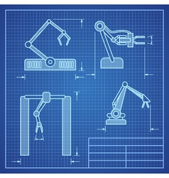 Robot arms blueprint machine industrial robotic vector image vector image
