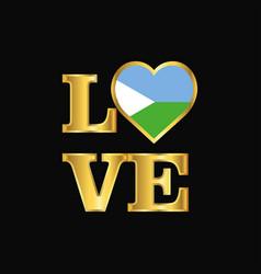 love typography djibouti flag design gold vector image