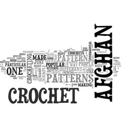 Afghan crochet patterns text word cloud concept vector