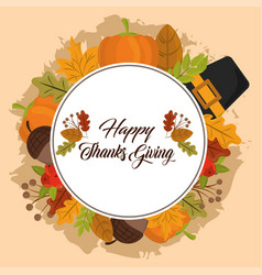 happy thanksgiving day pilgrim hat acorn leaves vector image