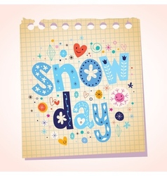 snow day notepad paper cartoon vector image