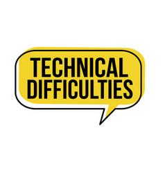 Technical difficulties speech bubble vector