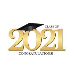 Graduation condratulations class 2021 with vector